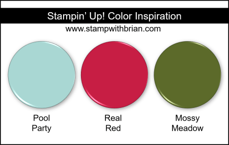 Stampin Up! Color Inspiration - Pool Party, Real Red, Mossy Meadow
