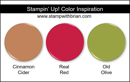 Stampin Up! Color Inspiration - Cinnamon Cider, Real Red, Old Olive