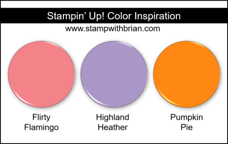 Stampin Up! Color Inspiration - Flirty Flamingo, Highland Heather, Pumpkin Pie