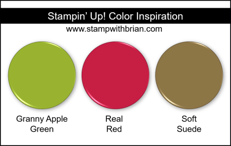 Stampin Up! Color Inspiration - Granny Apple Green, Real Red, Soft Suede