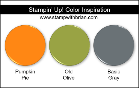 Stampin Up! Color Inspiration - Pumpkin Pie, Old Olive, Basic Gray