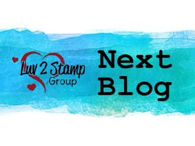 Luv 2 Stamp Group Next Blog button