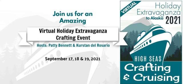 Join us for a Virtual Holiday Extravaganza Crafting Retreat to Alaska