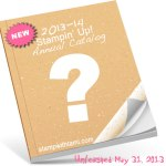NEW CATALOG: Stampin Up Annual Catalog Info & Pre-orders