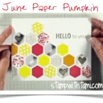 PAPER PUMPKIN: Video of the June kit in action