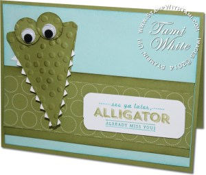 see ya later alligator-stampinup
