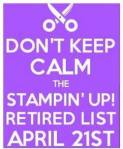 dont keep calm stampin up retirement list