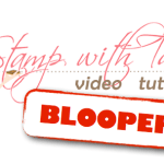 VIDEO: Tami's Bloopers, Blunders & Stamp Fails of 2014 – Part 1
