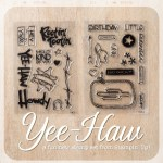 New Photopolymer Set: CAn I get a Yee-Haw?