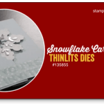 VIDEO: Snowflake Flip Card Die