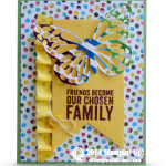OCCASIONS: Painted Petals Chosen Family Card