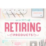 STAMPIN UP RETIREMENT LIST and New Catalog Dates