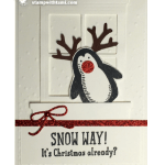 CARD: Rudolph the Red Nosed Penguin – Snow Way!?!