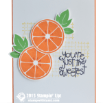 SNEAK PEEK: Orange You the Sweetest Card