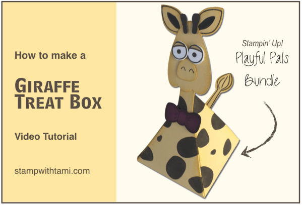 stampin ujp giraffe treat box playful pals bundle