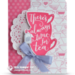 CARD: There's always time for Tea and live Friday Fun
