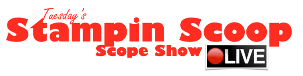 the stampin scoop live