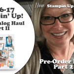VIDEO: New Stampin Up Catalog Pre-Order Haul – Part 2