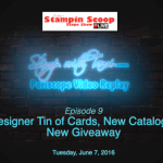 Tuesday's Stampin Scoop Show – Episode 9 – New Kit & a New Giveaway