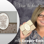 VIDEO: How to Make a Layering Love Copper Embossed Card