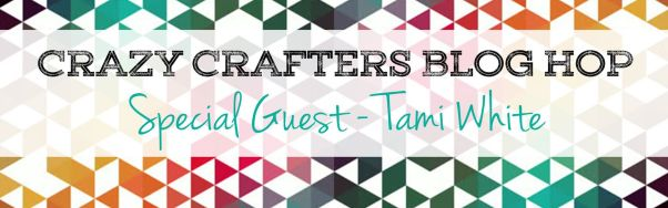 crazy crafters special guest tami white