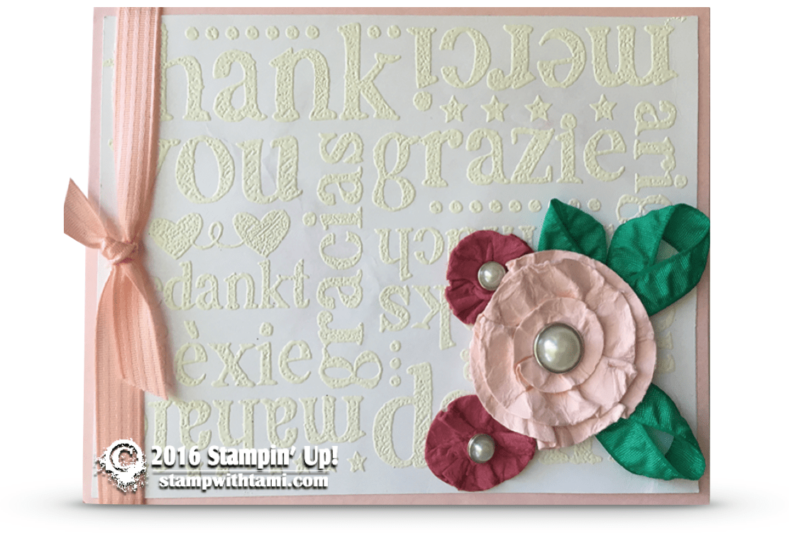 Card a world of thanks with embossing and paper flowers stampin stampin up world of thanks mightylinksfo