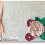 CARD: A World of Thanks with embossing and paper flowers