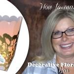 BLOG HOP & GIVEAWAY: How to make Decorative Floral Vellum Tea Light Box