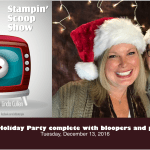 The Stampin Scoop Show – Episode 25 – It's Holiday Party