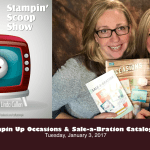 The Stampin Scoop Show – Episode 26 – New Occasions and Sale-a-bration