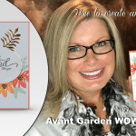 "Wednesday Live! How to make an Avant Garden Friend ""Wow"" Card"