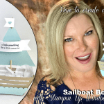 VIDEO: How to create a Sailboat Gift Box with the Window Box Die