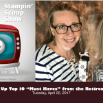 The Stampin Scoop Show – Episode 33 – Retirement List and Sale