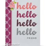 CARD: Hello, Hello, Hello Friend Card