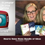 The Stampin Scoop Show – Episode 43 – The Hearts Come Home Bundle