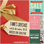 SPECIALS: Tami's Ordering Gift Tutorials  for December 16-31 – Hostess Code B3XGDYDK