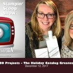 The Stampin Scoop Show – Episode 45 – Greatest Hits Top 10 Retiring Products
