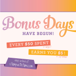 BONUS DAYS: Earn $5 Coupons for every $50 in orders – August 1-31