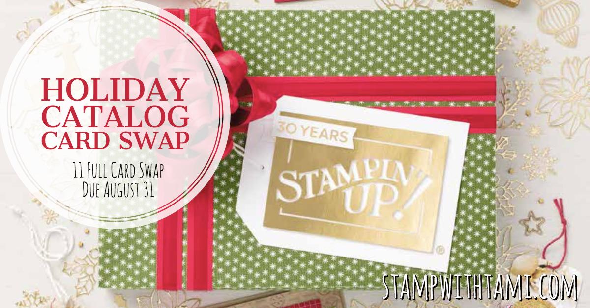 Card Swap Special Pre Order Holiday Catalog 11 Card Swap Due