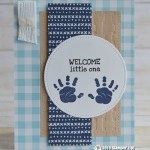CARD: Welcome Baby Card from the First Steps Stamp Set