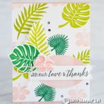 CARD: With much love and thanks from the Tropical Chic bundle