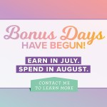 Bonus Days Coupons have begun! Earn $5 coupons with every $50 order – ends July 31