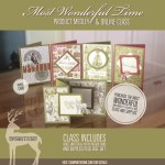 Most Wonderful Time Product Medley Online Class Kits Free with purchase – ends Sept 4