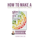 """VIDEO: How to make a God is Love Easter """"wow"""" card"""