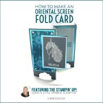 VIDEO: How to make an Oriental Screen Fold Card