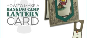 BLOG HOP & VIDEO: How to make a Hanging Camp Lantern Card