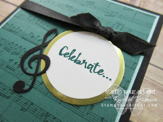 Celebrate card made with the Musical Instruments Framelits, Beautiful You stamp set and the Sheet Music background stamp...#stampyourartout #stampinup - Stampin' Up!® - Stamp Your Art Out! www.stampyourartout.com
