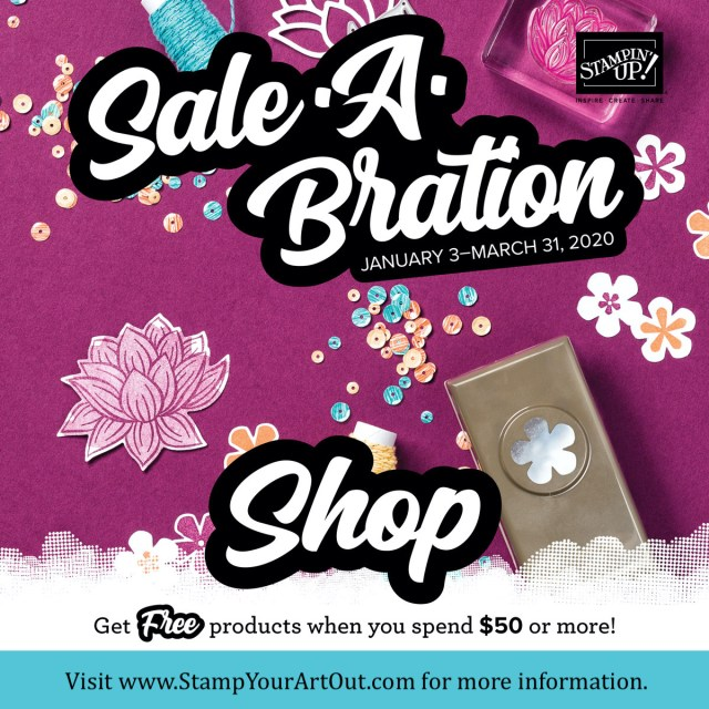 Click here for Sale-a-Bration 2020 information! - Stampin' Up!® - Stamp Your Art Out! www.stampyourartout.com