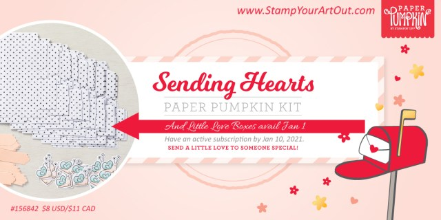 Sign up by January 10th to get the next exclusive Paper Pumpkin Kit! This upcoming January 2021 Sending Hearts Paper Pumpkin kit contains everything you need to create eight adorable cards (4 of 2 designs) —with coordinating envelopes—for Valentine's Day, anniversaries, and every celebration of love in between! AND…with the add-on to January's sweet and sentimental kit, there's even more love to share! The add-on — called Little Love Boxes (available January 1) —includes 20 tiny, printed boxes and 24 die-cut, heart-shelled snails and sentiment labels. When combined with the remaining components from the Sending Hearts kit, you can create treat packaging, additional cards, and so much more! - Stampin' Up!® - Stamp Your Art Out! www.stampyourartout.com
