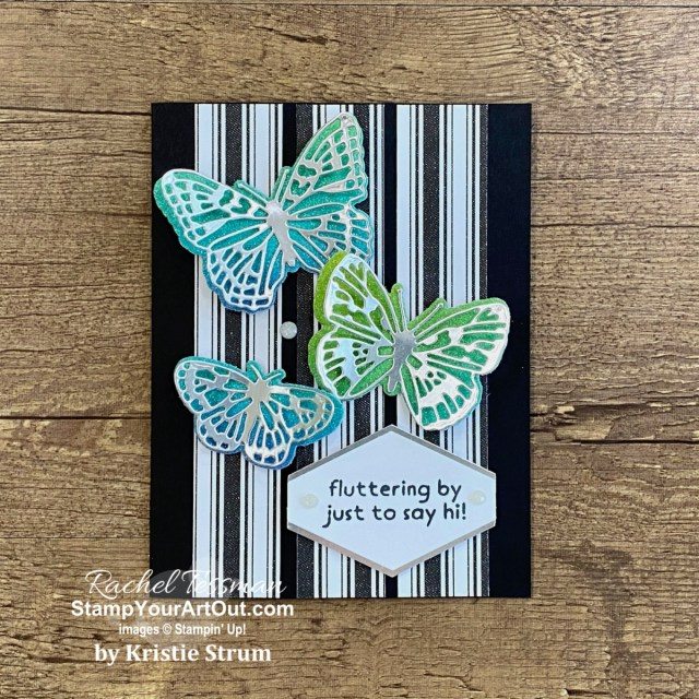 Here are nine cards featuring the Butterfly Brilliance/Butterfly Bouquet bundle of products (Butterfly Brilliance Stamp Set, Brilliant Wings Dies, Butterfly Bijou Designer Paper) and many other coordinating products! - Stampin' Up!® - Stamp Your Art Out! www.stampyourartout.com